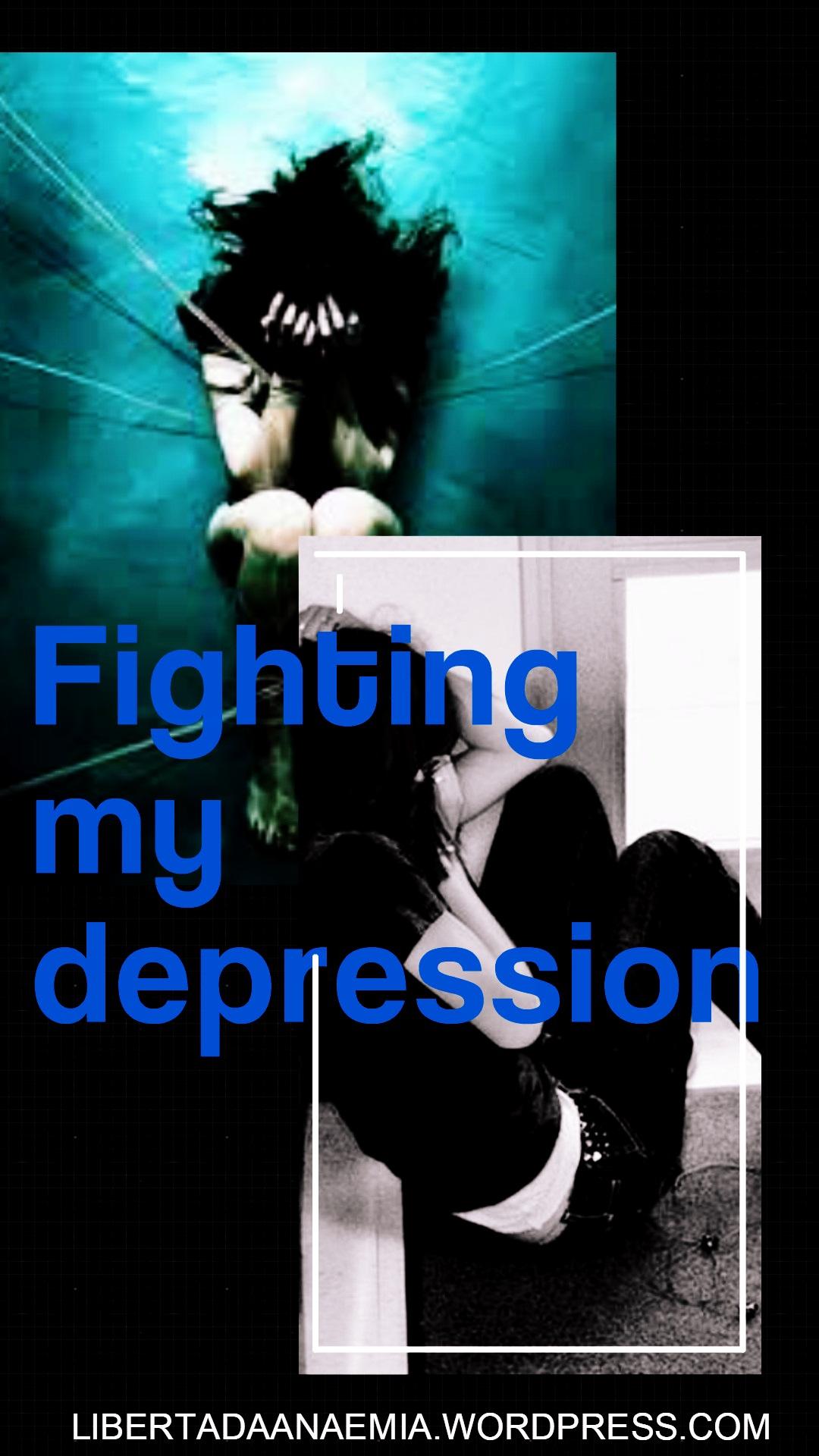fighting my depression.jpg